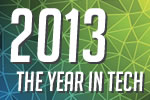 The Year in Tech: 2013 Top Technology Stories