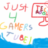 Just4gamerstube1