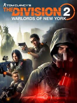 Tom Clancys: The Division 2 - Warlords of New York