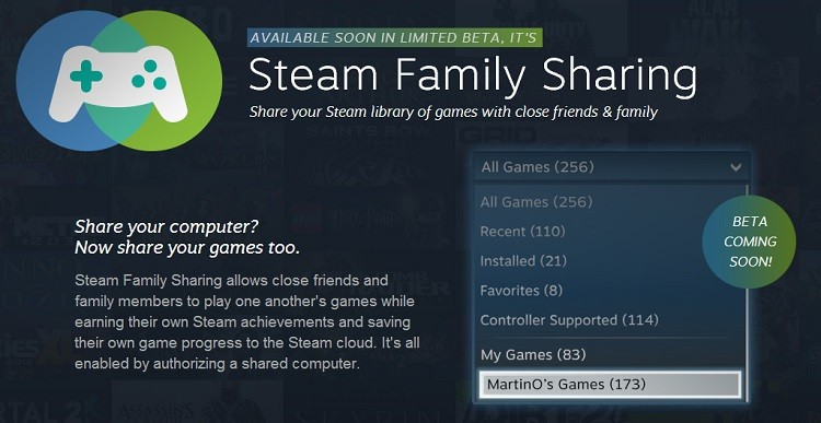 Steam Family Sharing will let you lend entire game library to 10 others