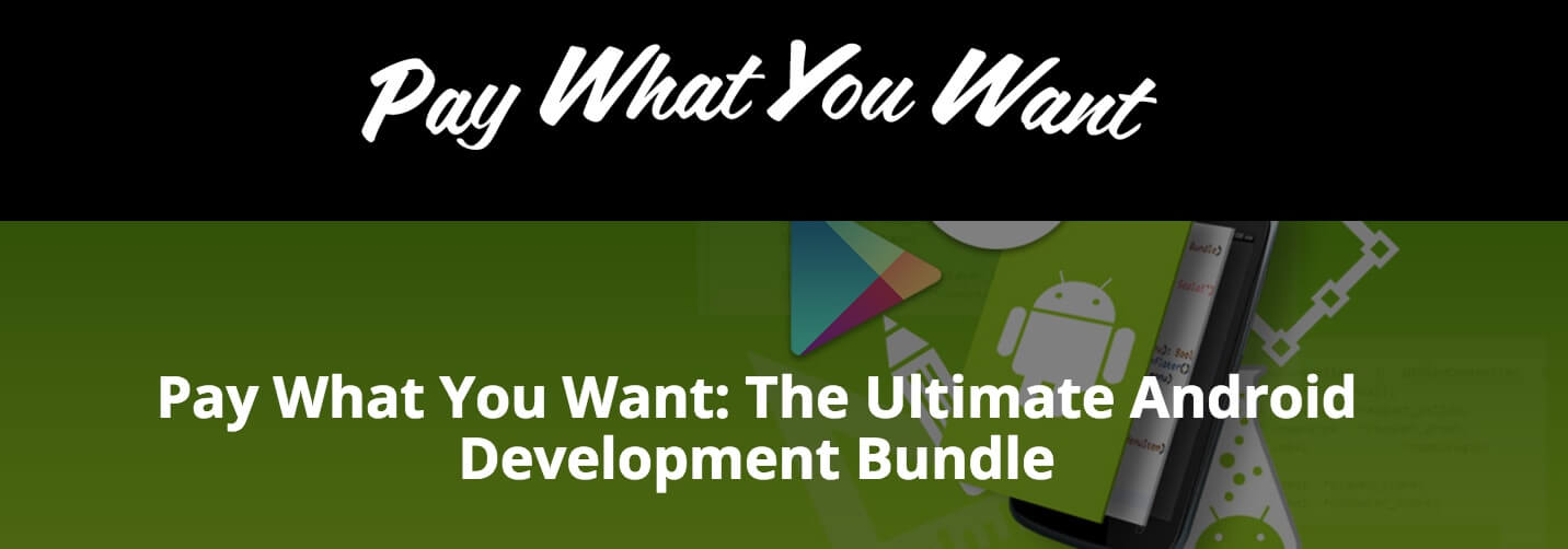 Pay what you want and deep dive into Android development