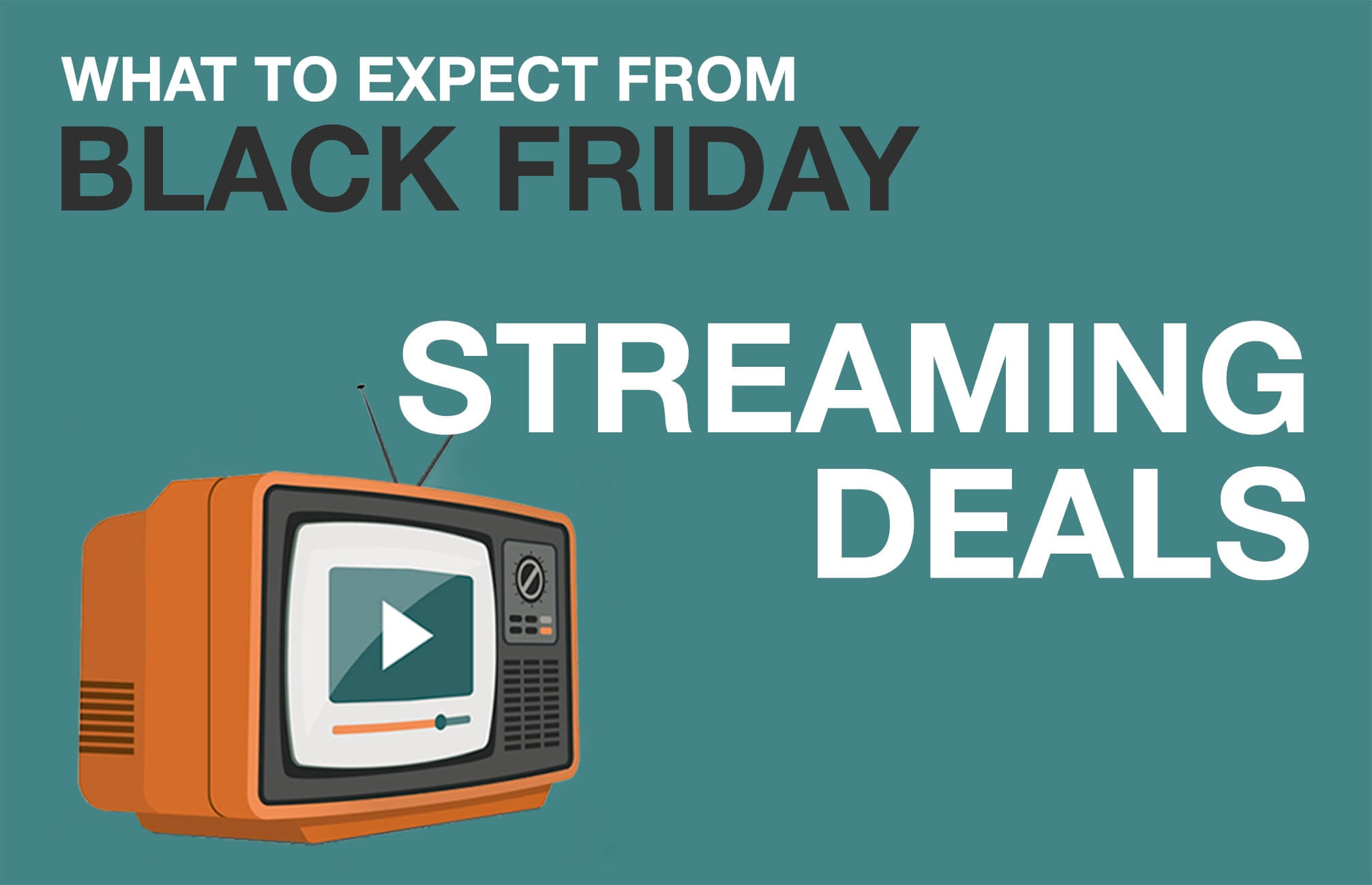 Black Friday predictions on streaming boxes: Everything will be under $100